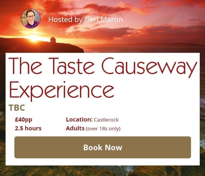 The Taste Causeway Experience