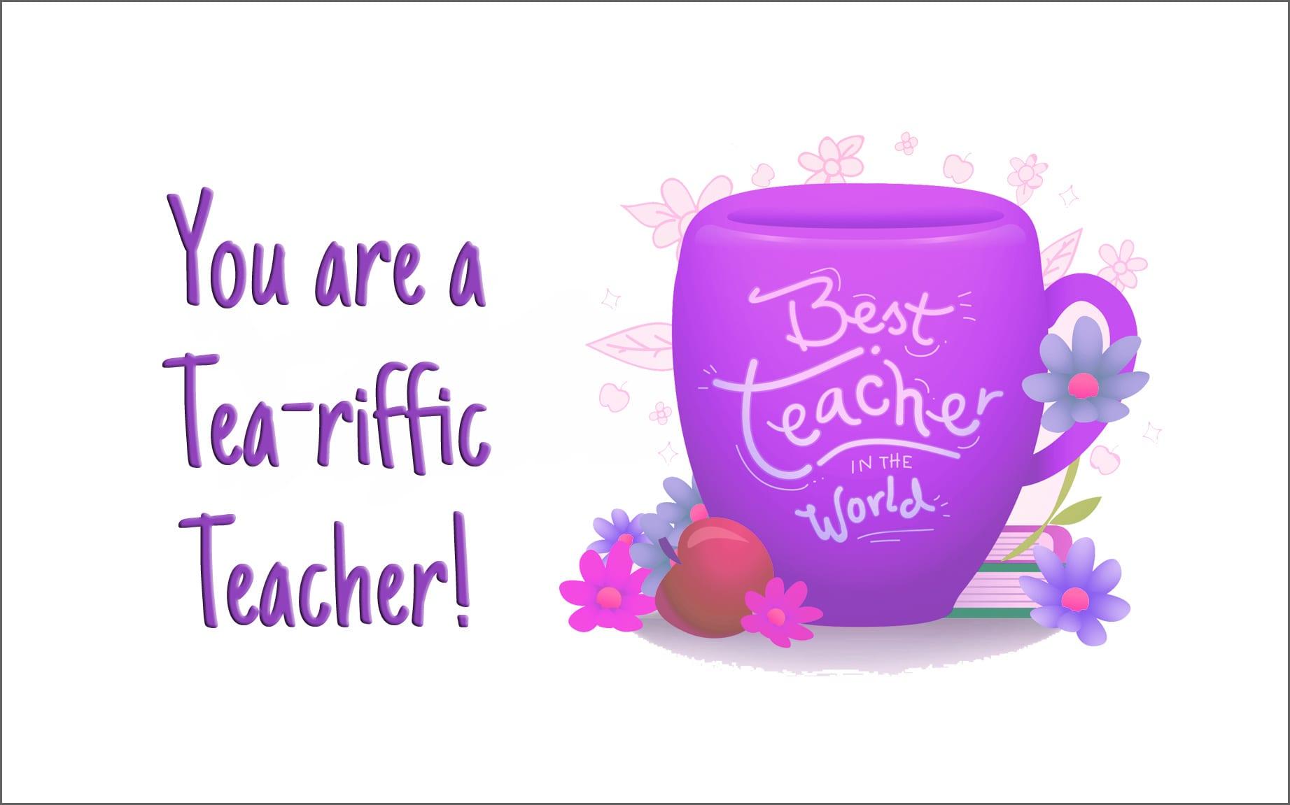 Tea-riffic Teacher